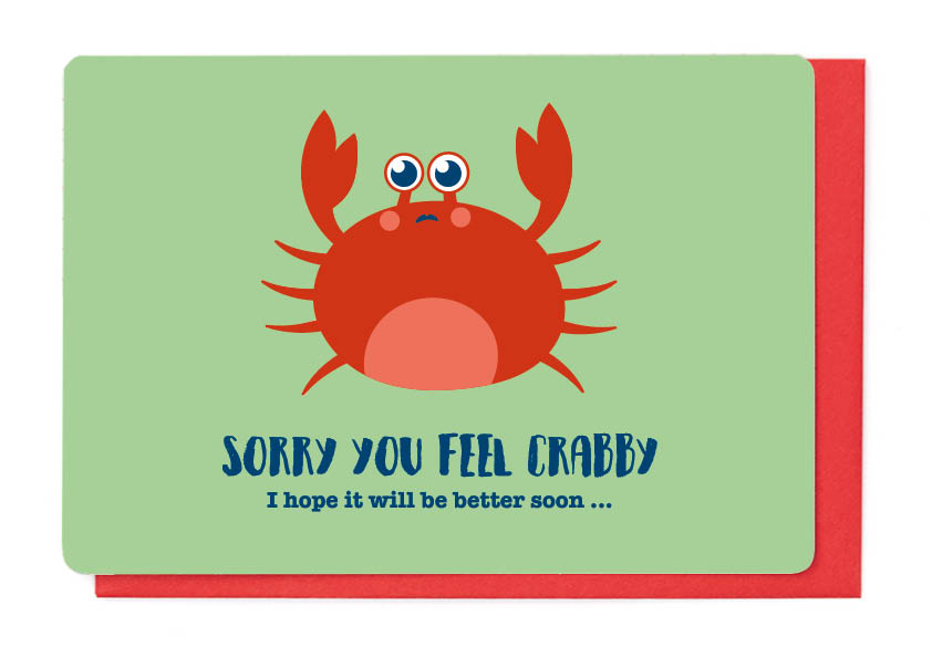 SORRY YOU FEEL CRABBY