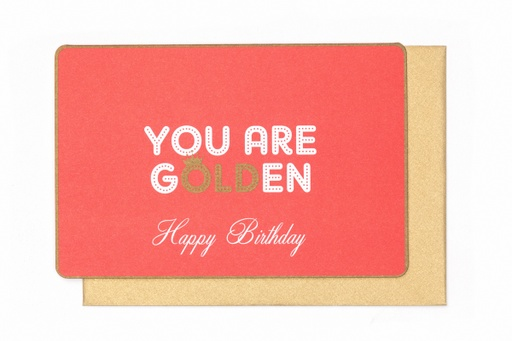 [N984] YOU ARE GOLDEN HAPPY BIRTHDAY