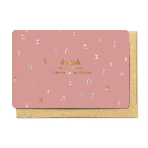 [KBB1359] DEAR SANTA, PLEASE LEAVE YOUR CREDIT CARD UNDER THE TREE